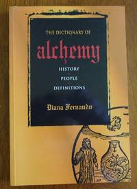 image of The Dictionary of Alchemy: History, People, Definitions