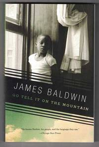 Go Tell It On the Mountain by  James Baldwin - Paperback - First Vintage International Trade Paperback Edition; Later Print - 2013 - from Ken Sanders Rare Books, ABAA (SKU: 52245)