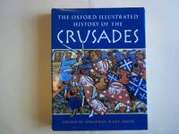 image of The Oxford Illustrated History of the Crusades.