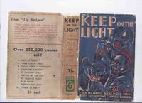 Keep on the Light: No 9 in the Famous NOT AT NIGHT Series (includes;  The Library; Golden Lilies; Worms of the Earth; Black Hare; Tiger Dust; House of Shadows; Green Slime; The Seven Locked Room; Legion of Evil; Head of Wu Fang; The Way he Died; etc)