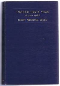 Through Thirty Years 1892-1922, Volume I only