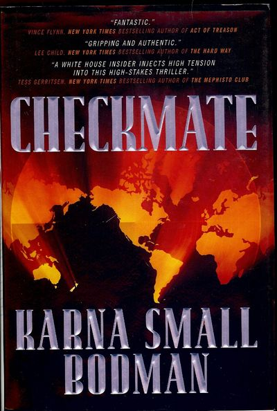 2007. BODMAN, Karna Small. CHECKMATE. NY: Tom Doherty Associates Book, . 8vo., cloth in dust jacket;...