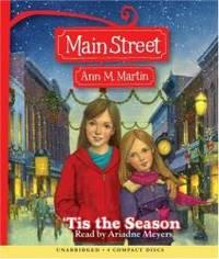 'tis The Season (Main Street) by Ann M. Martin - 2007-04-06