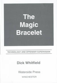The Magic Bracelet; Technology and Offender Supervision
