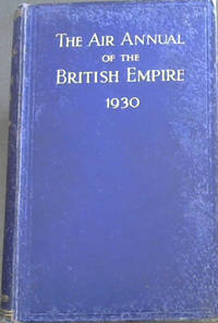 The Air Annual of the British Empire 1930 - Volume II