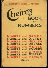 CHEIRO'S BOOK OF NUMBERS, Complete Edition Revised