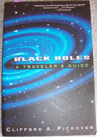 Black Holes: A Traveller's Guide