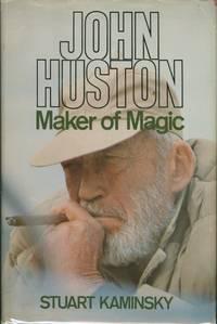 John Huston: Maker of Magic