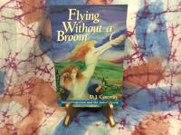 Flying Without a Broom: