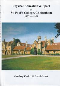 Physical Education & Sport at St. Paul's College, Cheltenham 1937-1979