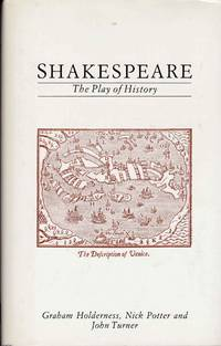 Shakespeare  The Play of History