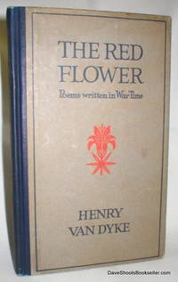 The Red Flower; Poems Written in War Time