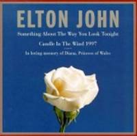 Something About the Way You Look Tonight [CD-SINGLE] [Audio CD] Elton John