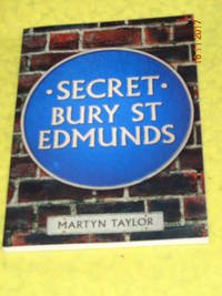 Secret Bury St Edmunds