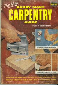 The New Handy Man's Carpentry Guide