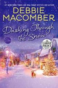 Dashing Through the Snow: A Christmas Novel (Random House Large Print)
