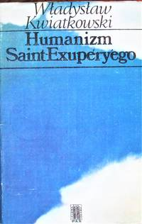 Humanizm Saint-Exupery'ego.