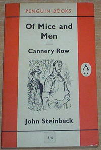 Of Mice and Men and Cannery Row.