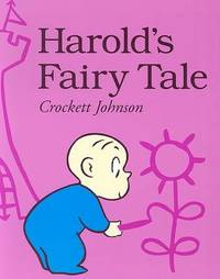 image of Harold's Fairy Tale: Further Adventures with the Purple Crayon