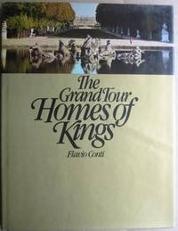 The Grand Tour Homes of Kings