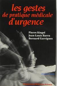 Les gestes de pratique médicale d'urgence
