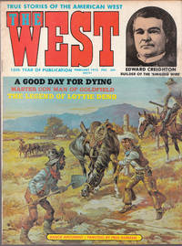 image of Vintage Issue of the West Magazine for February 1972 True Stories of the  Old West