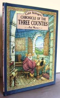 Caleb Beldragon's Chronicle of the Three Counties