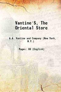 Vantine'S, The Oriental Store 1919