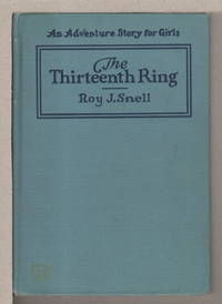 THE THIRTEENTH RING: A Mystery Story for Girls #7.