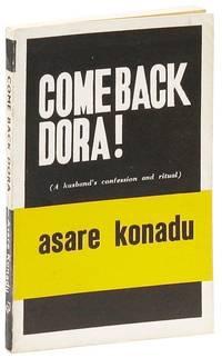 Come Back Dora (A Husband's Confession and Ritual)
