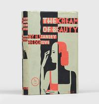 The Cream of Beauty. A little book of beauty culture  containing many recipes for useful toilet creams and lotions.