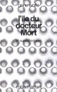 ile du docteur mort et autres histoires gene wolfe pdf