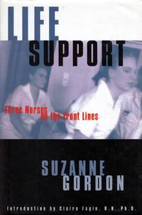 Life Support: Three Nurses on the Front Lines