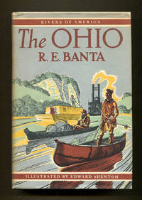 The Ohio (Rivers of America Series) by  R. E Banta - 1st Edition - 1949 - from Dearly Departed Books and Biblio.co.uk