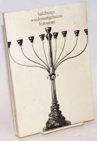 image of Salzburgs wiederaufgebaute Synagoge; Festschrift zur Einweihung