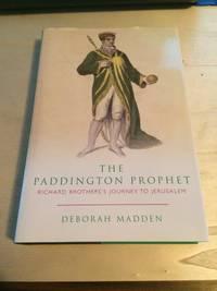 image of The Paddington Prophet: Richard Brother's journey to Jerusalem