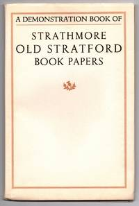 Old Stratford Book Papers: A Few Specimen Pages and an Introductory Note on Fine Printing