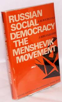 Russian social democracy : the menshevik movement; a bibliography
