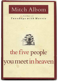 image of The Five People You Meet in Heaven  - 1st Edition/1st Printing