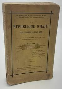 Un peuple noir devant les peuples blancs, étude de politique et de sociologie comparées : la république d'Haïti et ses visiteurs (1840-1882), réponse à M. Victor Cochinat, de la Petite presse, et à quelques autres écrivains.