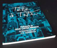 Tête à Tête: Portraits By Henri Cartier-Bresson by  intro E. H. Gombrich - Paperback - First Edition - 1998 - from Denton Island Books (SKU: dscf9017)