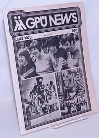 image of GPU News: vol. 5, #10, July 1976: Gay Pride