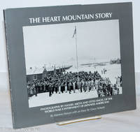 image of The Heart Mountain story: Photographs by Hansel Mieth and Otto Hagel of the World War II internment of Japanese Americans