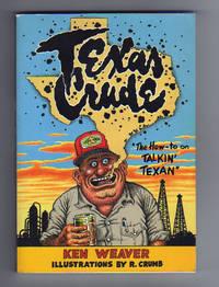 TEXAS CRUDE.  The How-to on Talkin' Texan