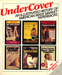 image of UNDER COVER, An Illustrated History of American Mass Market Paperbacks