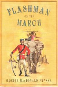 image of Flashman On The March: From The Flashman Papers, 1867-8