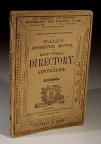Hall's Gravesend, Milton and Northfleet Directory and Advertiser 1886