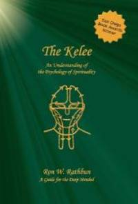 The Kelee: An Understanding of the Psychology of Spirituality