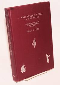 A warbler's song in the dusk: the life and work of Otomo Yakamochi (718-785)