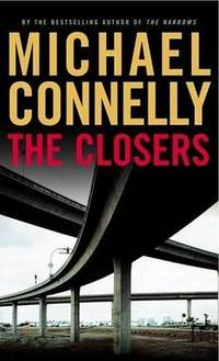 The Closers by  Michael Connelly - Signed First Edition - 2005 - from Bookmarc's (SKU: EC4913BB)